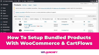Setup Bundled Products With WooCommerce & CartFlows