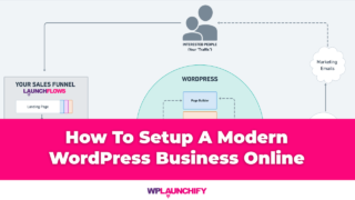 How To Setup A Modern WordPress Business Online